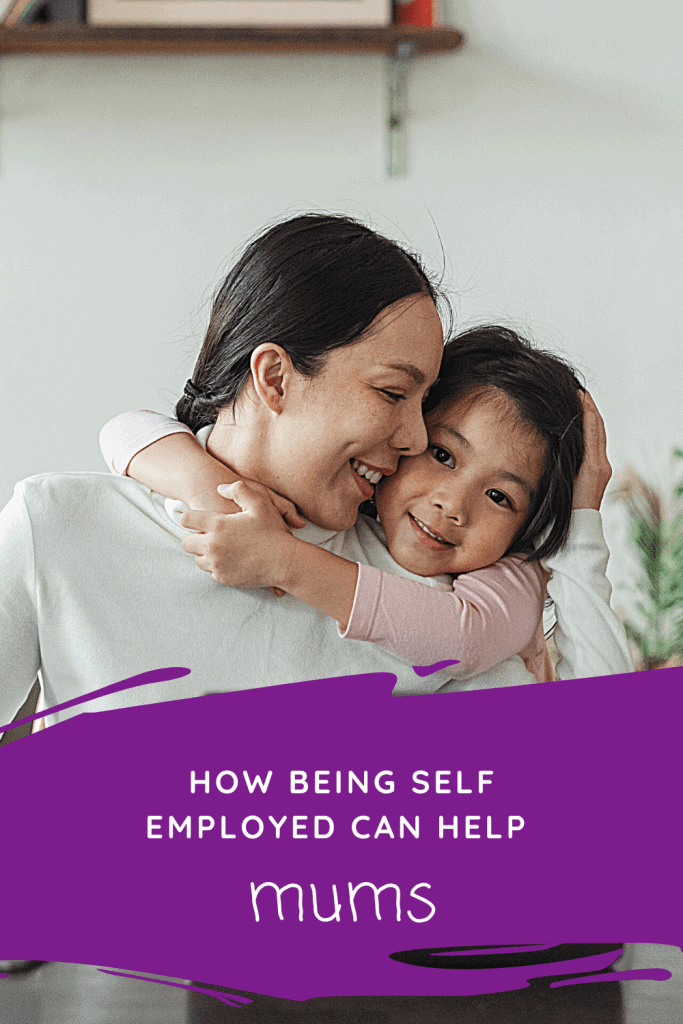 Thinking of starting a business from home? Being self employed can benefit mums and here's how.