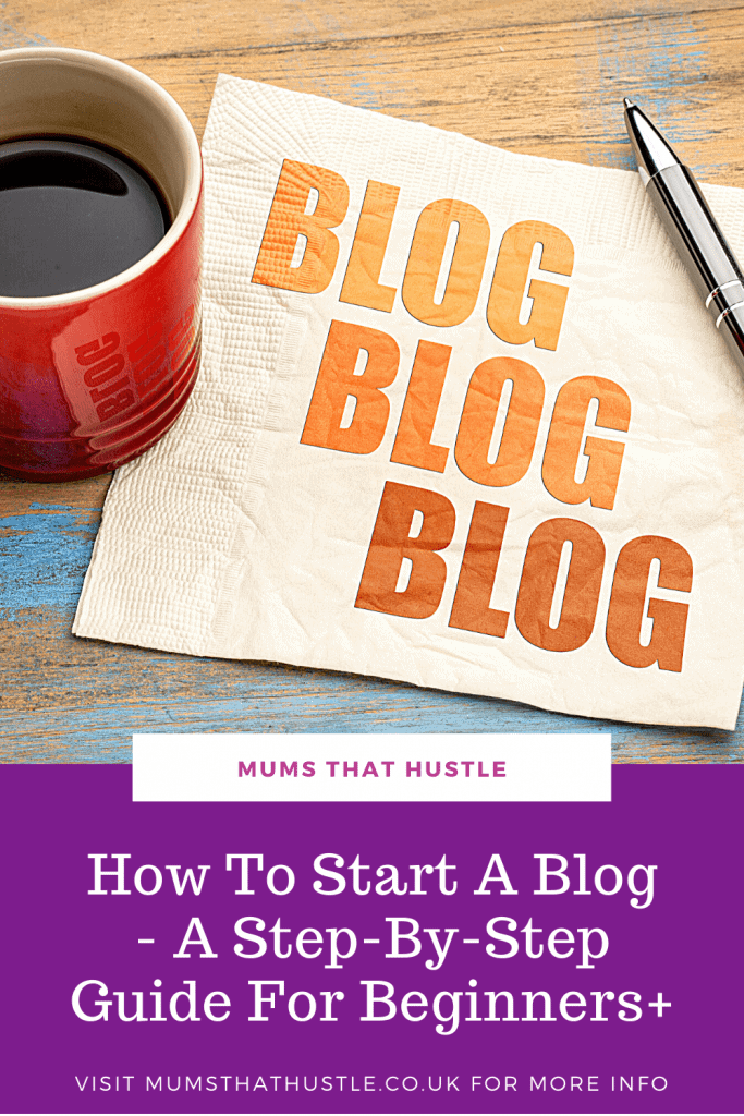 How to start a blog - beginners guide to starting a blog and making money