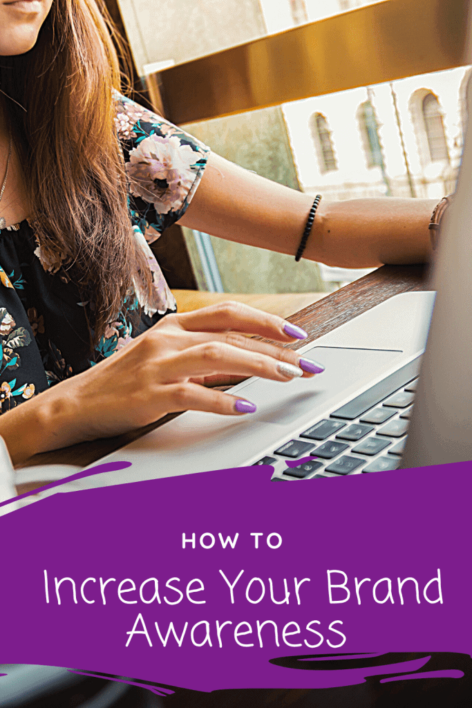 How to increase your brand awareness in 5 simple steps
