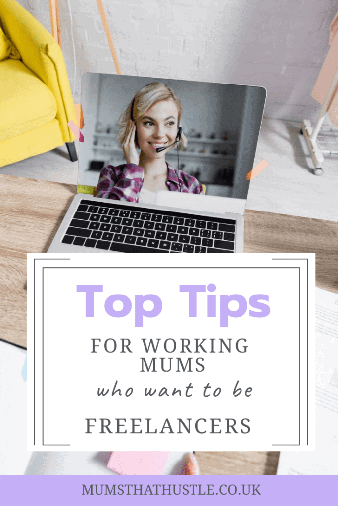 Top tips for working mums who want to be freelancers
